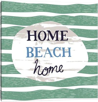 Home Beach Home Canvas Art Print