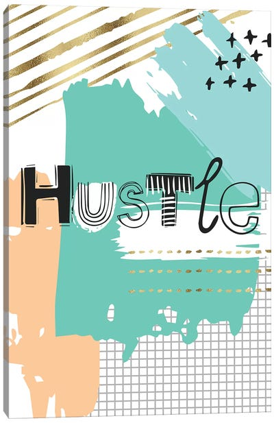Hustle Canvas Art Print