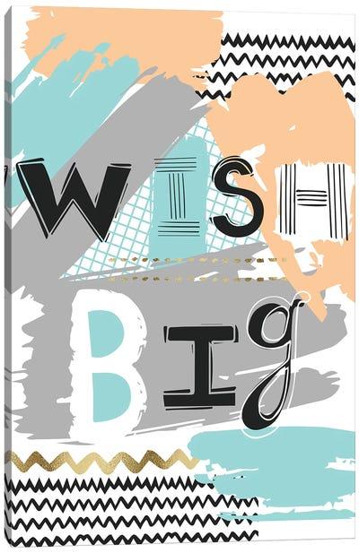 Wish Big  Canvas Art Print