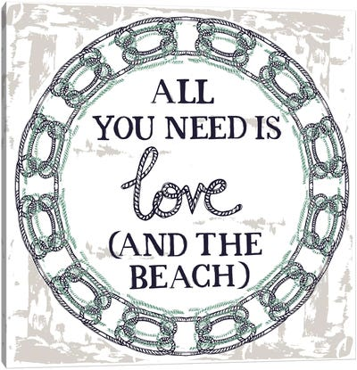All You Need Is Love (And The Beach) Canvas Art Print