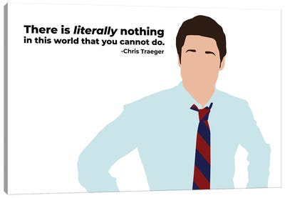 Literally Nothing You Cannot Do - Parks And Rec Canvas Art Print