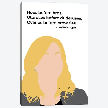 Ovaries Before Brovaries - Parks And Rec Canvas Print #VYW21} by Very Nice Words Art Print