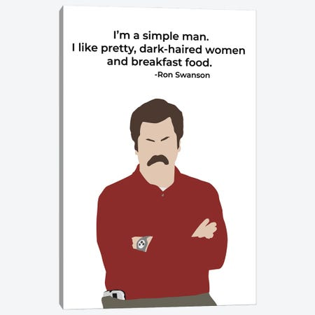 Simple Man - Parks And Rec Canvas Print #VYW2} by Very Nice Words Canvas Print