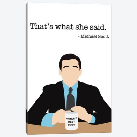 That's What She Said - The Office Canvas Print #VYW30} by Very Nice Words Canvas Wall Art