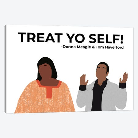 Treat Yo Self - Parks And Rec Canvas Print #VYW35} by Very Nice Words Art Print