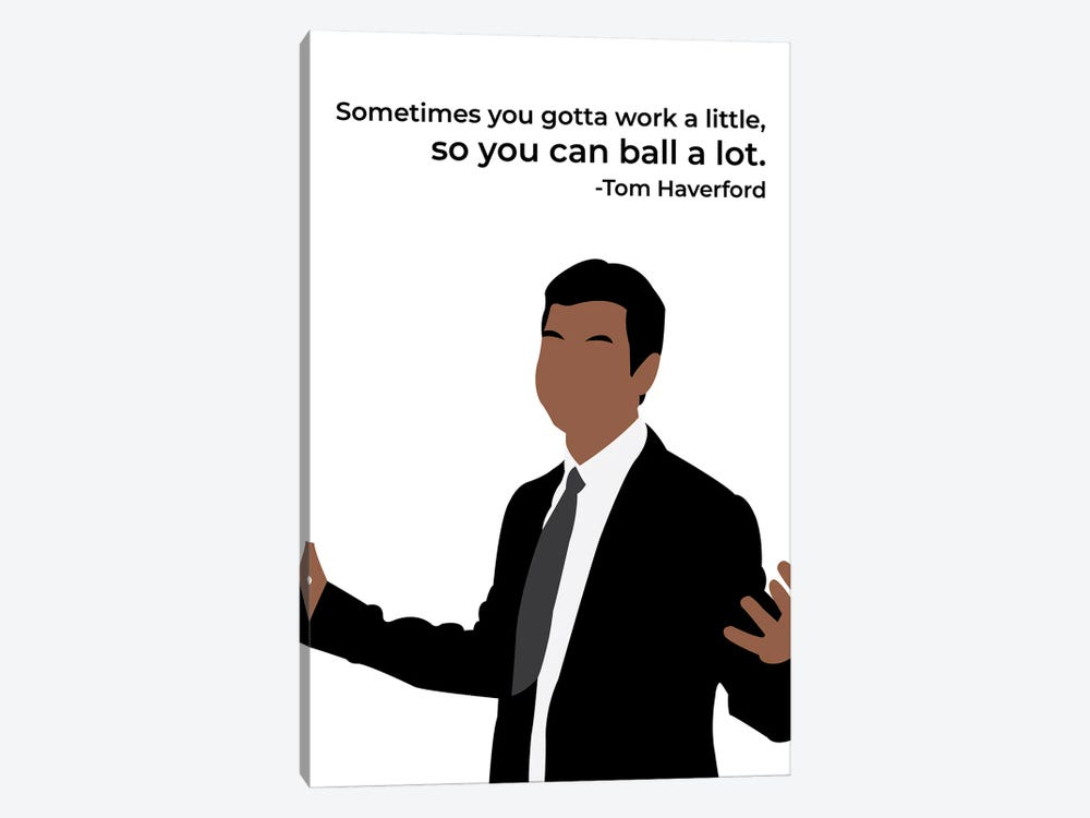 Work A Little So You Can Ball A Lot - Parks And Rec by Very Nice Words 1-piece Canvas Art