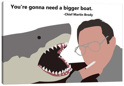 You're Gonna Need A Bigger Boat - Jaws Canvas Art Print