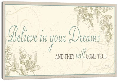 Believe in your dreams Canvas Print #WAC1026