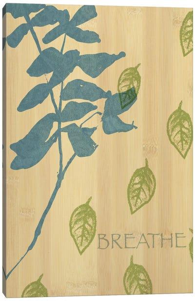 Breathe Canvas Print #WAC1588