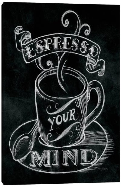 Espresso Your Mind Canvas Art Print