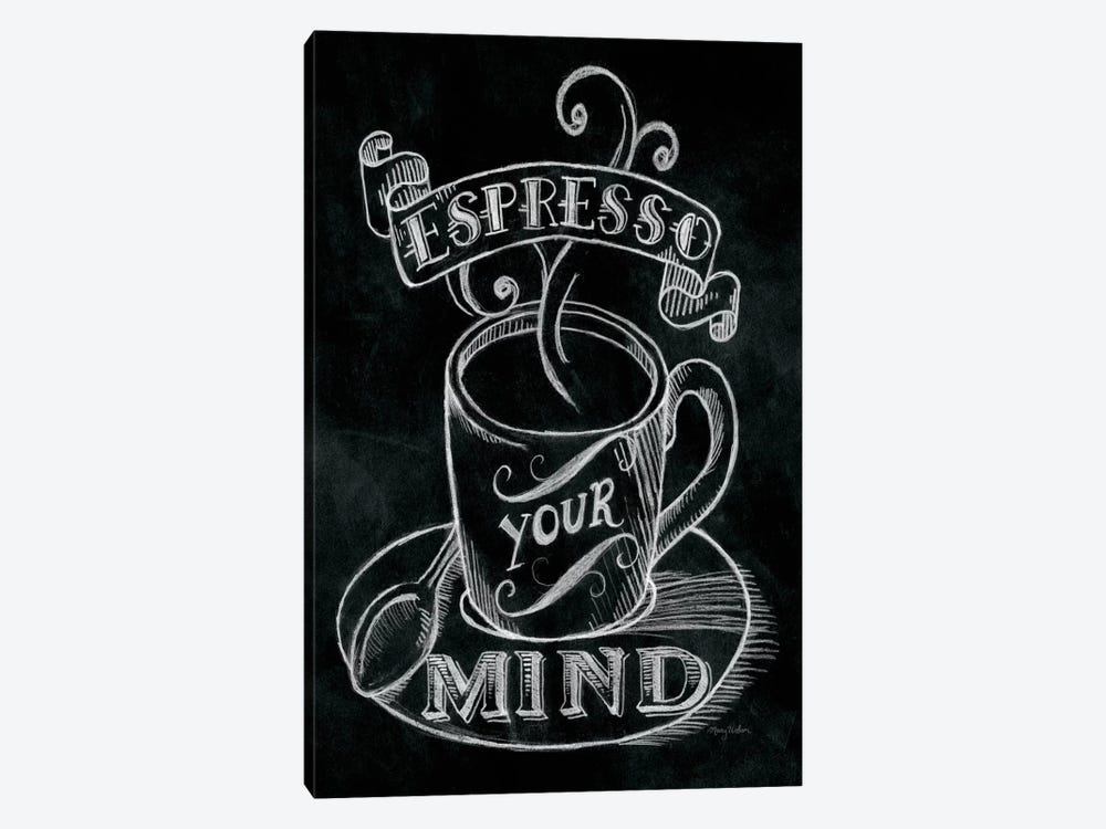 Espresso Your Mind by Mary Urban 1-piece Art Print