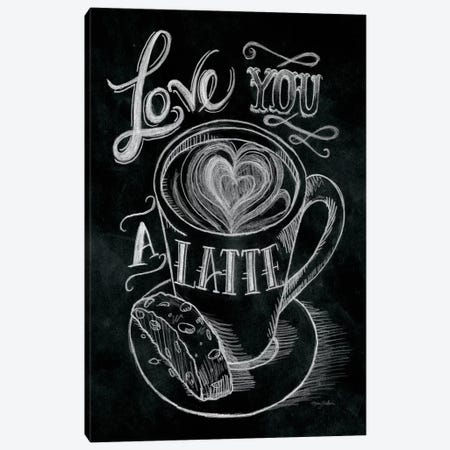 Love You a Latte Canvas Print #WAC1778} by Mary Urban Canvas Art Print