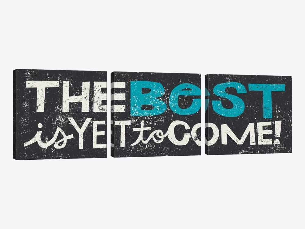 The Best is Yet to Come Blue  by Michael Mullan 3-piece Canvas Artwork