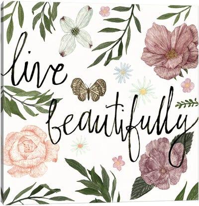 Live Beautifully Canvas Art Print