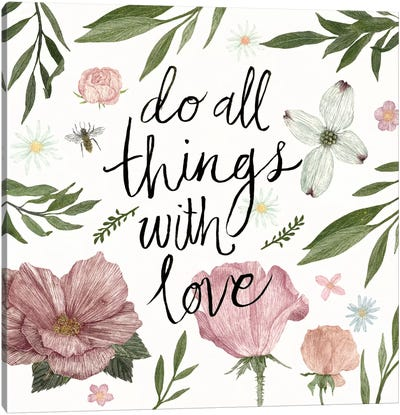 Live Beautifully Do All Things With Love Canvas Art Print