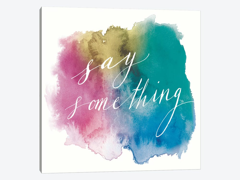 Say Something by Sara Zieve Miller 1-piece Canvas Art Print