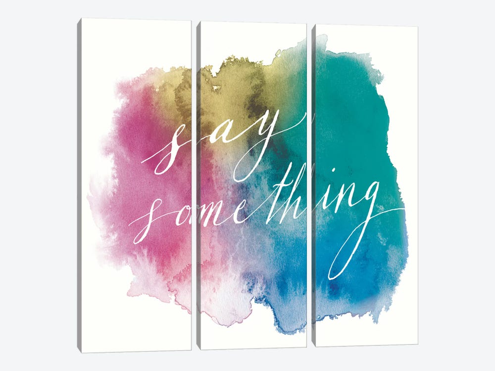 Say Something 3-piece Canvas Art Print