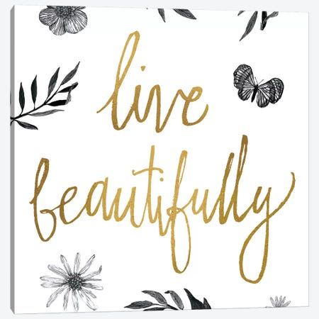 Live Beautifully BW Canvas Print #WAC3224} by All That Glitters Canvas Art Print