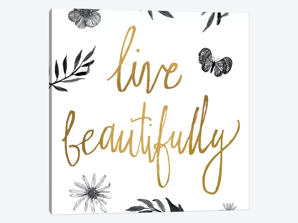 Live Beautifully BW by All That Glitters 1-piece Canvas Print
