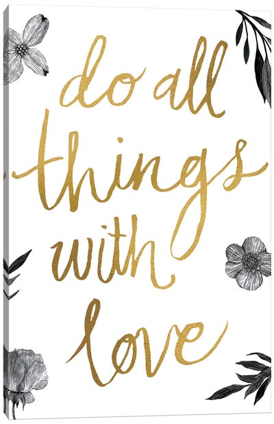 Live Beautifully Do All Things with Love BW Canvas Art Print