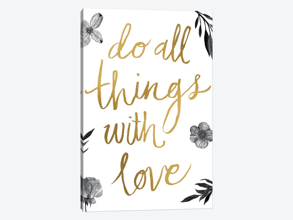 Live Beautifully Do All Things with Love BW 1-piece Canvas Artwork