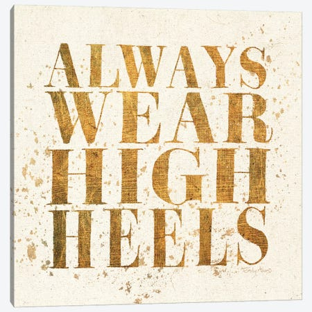 Shoe Fetish Quotes II Light Canvas Print #WAC3240} by All That Glitters Canvas Artwork
