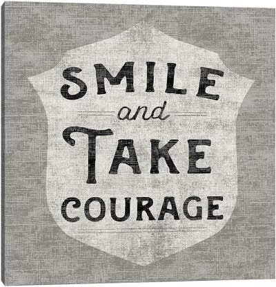 Take Courage Canvas Art Print