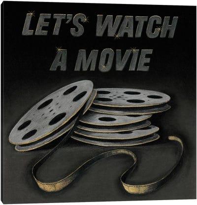 Lets Watch a Movie Canvas Art Print
