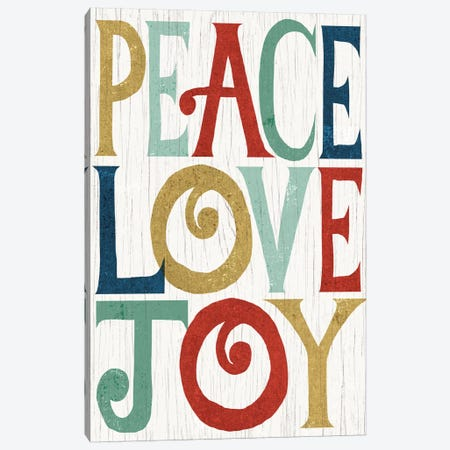 Peace, Love, Joy Canvas Print #WAC4311} by Michael Mullan Canvas Print