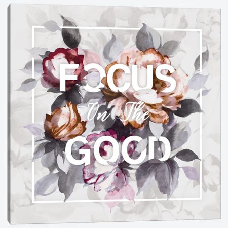 Focus On The Good Canvas Print #WAC4498} by Wild Apple Portfolio Canvas Artwork