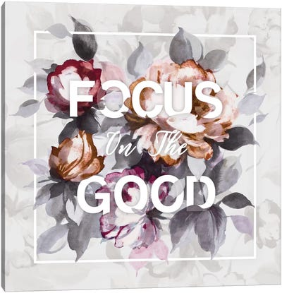 Focus On The Good Canvas Print #WAC4498