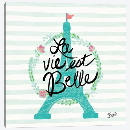 La Vie Est Belle Canvas Print #WAC4737} by Studio Bella Canvas Wall Art