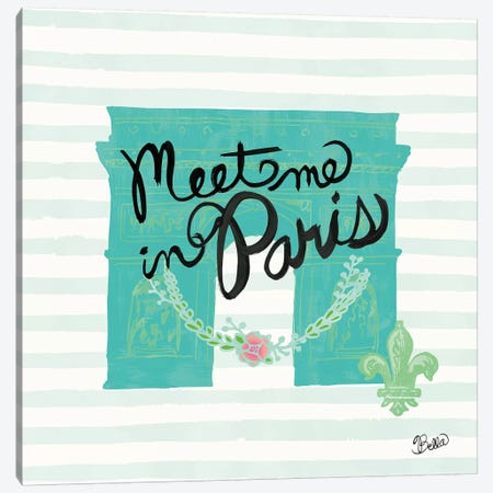 Meet Me In Paris Canvas Print #WAC4738} by Studio Bella Art Print