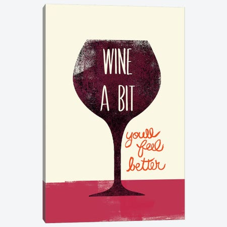 Wine A Bit Canvas Print #WAC4741} by Studio Bella Canvas Wall Art