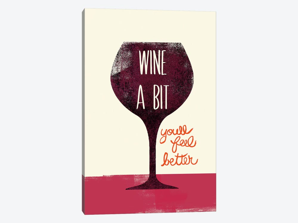 Wine A Bit by Studio Bella 1-piece Canvas Artwork
