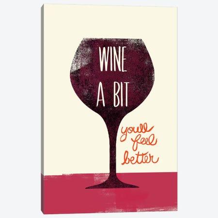 Wine A Bit Canvas Print #WAC4741} by Studio Bella Canvas Wall Art