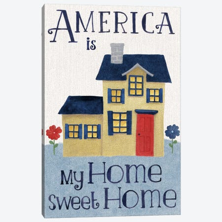 America Is My Home Sweet Home Canvas Print #WAC5092} by Beth Grove Art Print