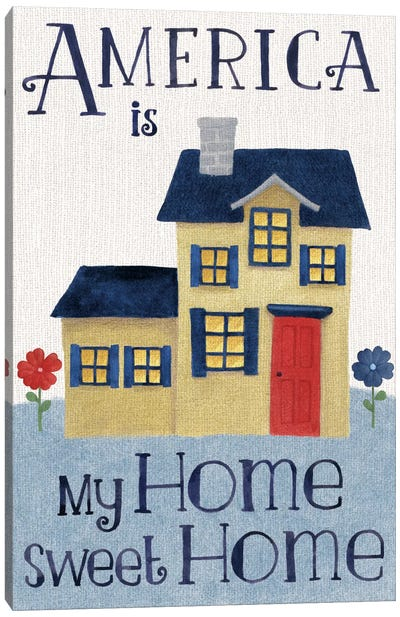 America Is My Home Sweet Home Canvas Art Print