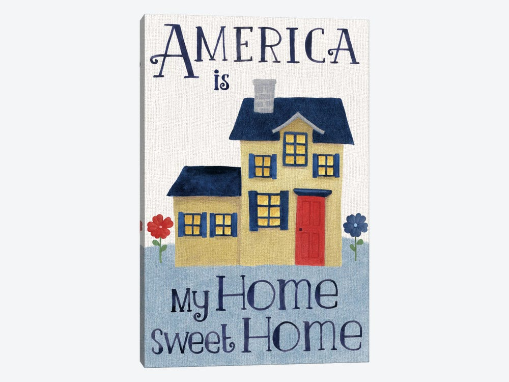 America Is My Home Sweet Home by Beth Grove 1-piece Art Print