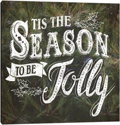 Tis The Season Canvas Print #WAC5181