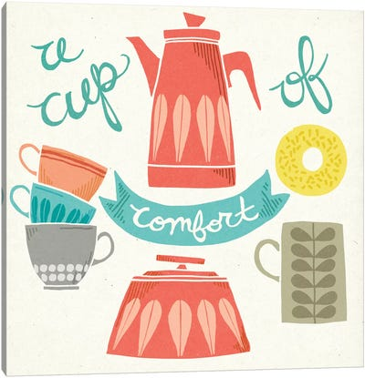 A Cup Of Comfort Canvas Art Print