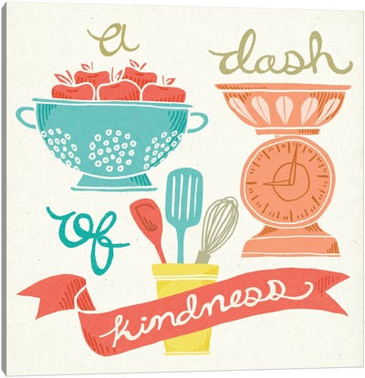 A Dash Of Kindness Canvas Art Print