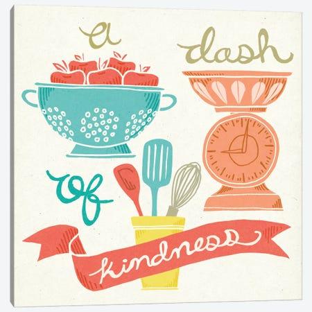 A Dash Of Kindness Canvas Print #WAC5342} by Mary Urban Canvas Art Print