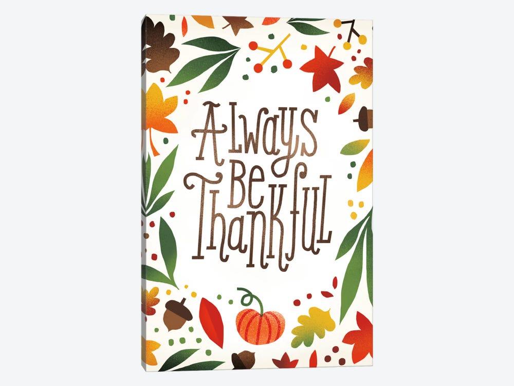 Always Be Thankful by Michael Mullan 1-piece Canvas Art Print