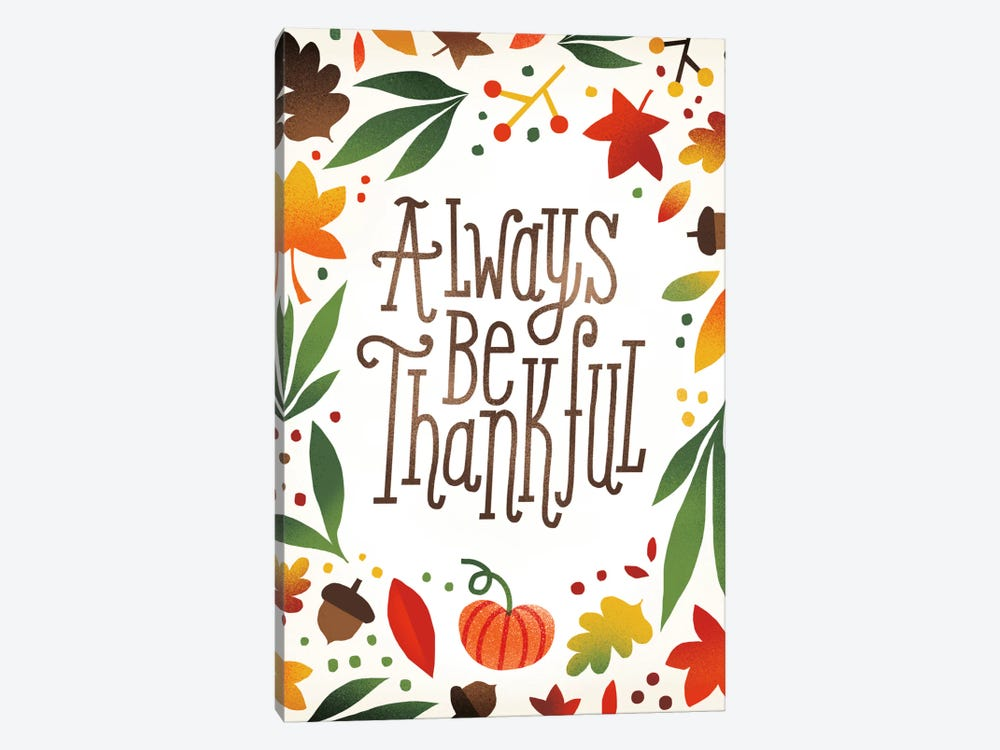 Always Be Thankful 1-piece Canvas Art Print