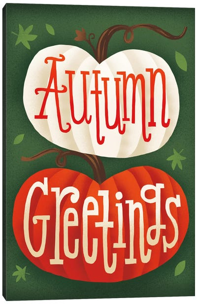 Autumn Greetings Canvas Art Print