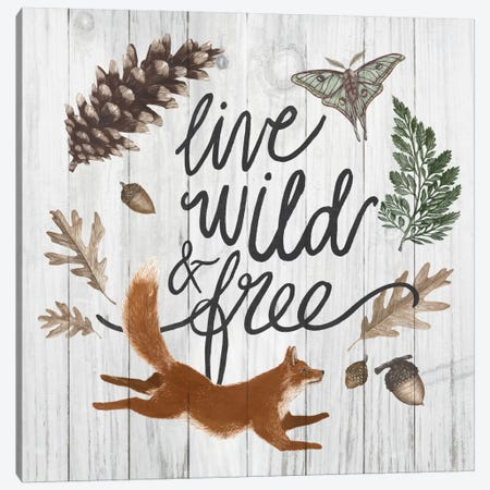 Live Wild And Free Canvas Print #WAC5395} by Sara Zieve Miller Canvas Print