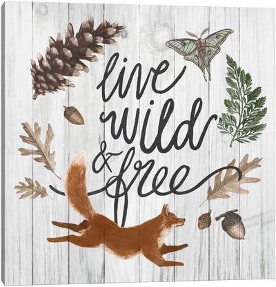 Live Wild And Free Canvas Print #WAC5395