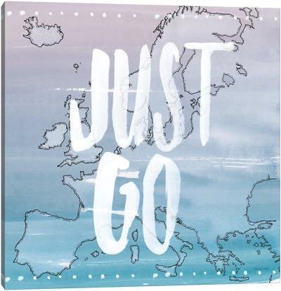 Just Go Canvas Art Print