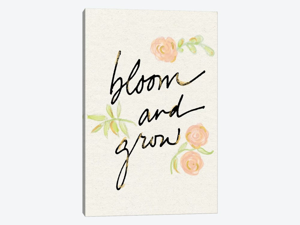 Bloom And Grow by Sue Schlabach 1-piece Art Print